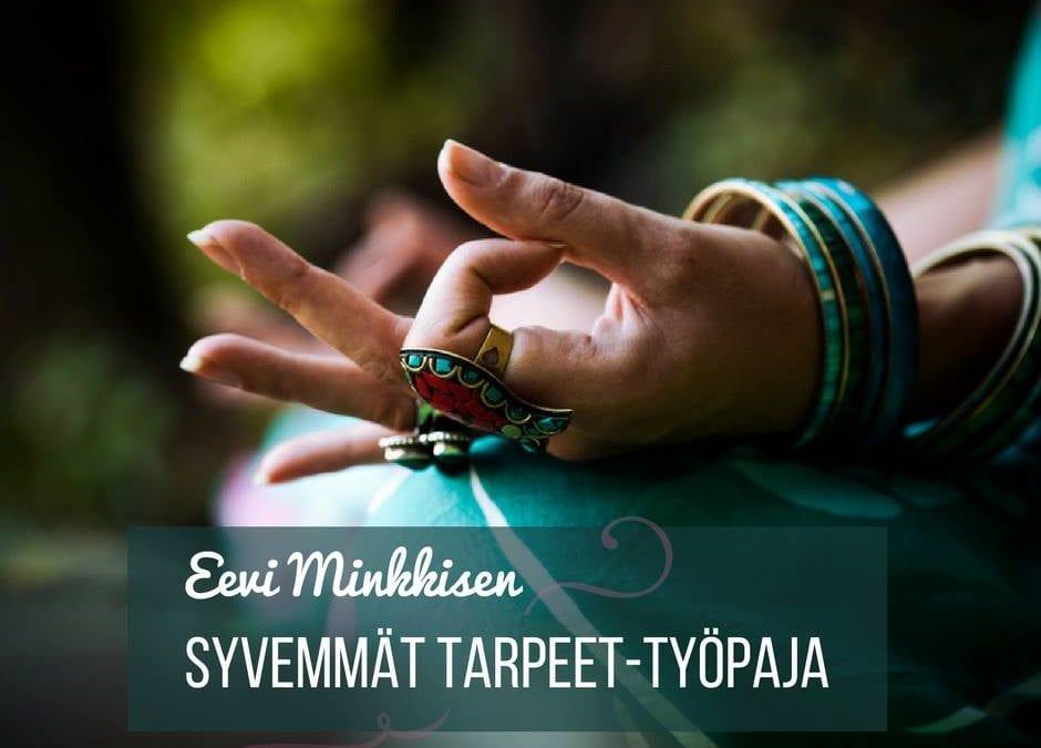 Syvemmät tarpeet-työpaja: Eevi Minkkinen